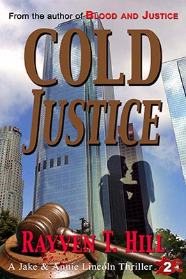 Cold Justice: No. 2 in the Jake & Annie Lincoln mystery books series. → Dismissed by the police, a troubled woman hires private investigators Jake and Annie to prove she witnessed a murder. But when their client turns up dead, they must risk everything to find out the truth.